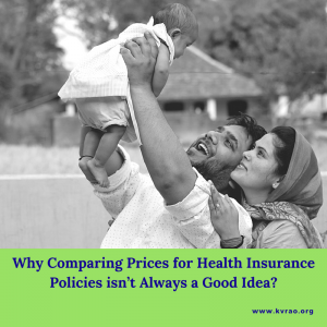 Why Comparing Prices for Health Insurance Policies isn't Always a Good Idea | India Network